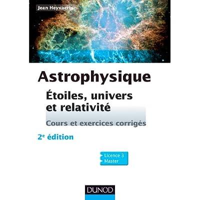 Astrophysique 2e Ed Etoiles Univers Et Relativite Pdf Download Neojoseph