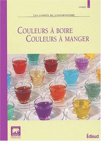 Couleurs à boire, couleurs à manger