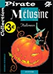 BD Pirate : M�lusine, tome 8 : Halloween