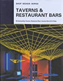 Taverns & Restaurant Bars (Shop Design Series)