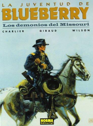 BLUEBERRY 25. LOS DEMONIOS DEL MISSOURI por Charlier