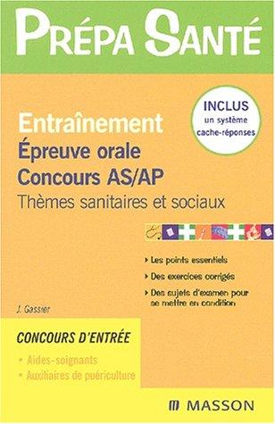 Entraînement : Epreuve orale, Concours AS/AP par Jacqueline Gassier