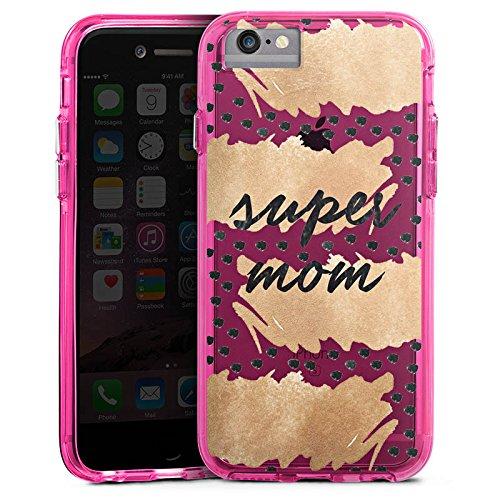 Apple iPhone 6s Plus Bumper Hülle Bumper Case Glitzer Hülle Spruch ohne Hintergrund Muttertag Mama Bumper Case transparent pink