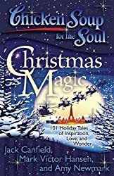 (Chicken Soup for the Soul: Christmas Magic (Original)) By Canfield, Jack (Author) Paperback on 12-Oct-2010