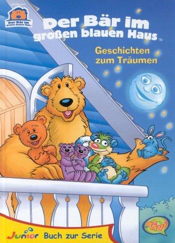 Der Bär im großen blauen Haus, Geschichten zum Träumen