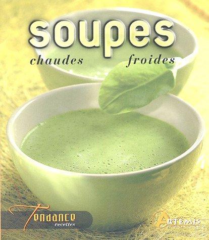 Soupes chaudes et froides