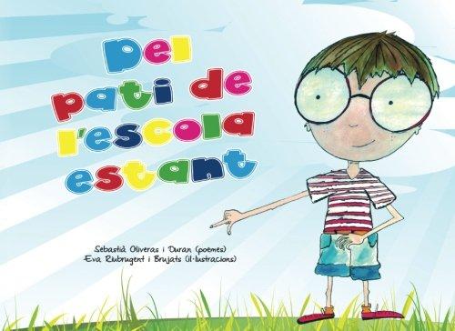 Del pati de l'escola estant por Sebastià Oliveras Duran
