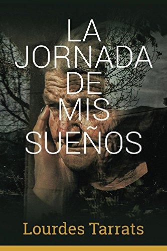 La Jornada de mis Sueños por Lourdes Tarrats