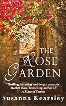 The Rose Garden by [Kearsley, Susanna]