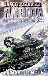 Battlecruiser Alamo: Shadows in the Sky (English Edition)