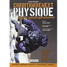 Conditionnement Physique pour le Sportif Operationnel - Concept, Methode...