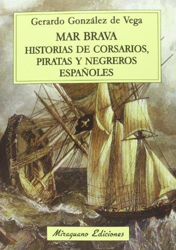 Mar Brava (Viajes y Costumbres) por Gerardo Gónzalez de Vega