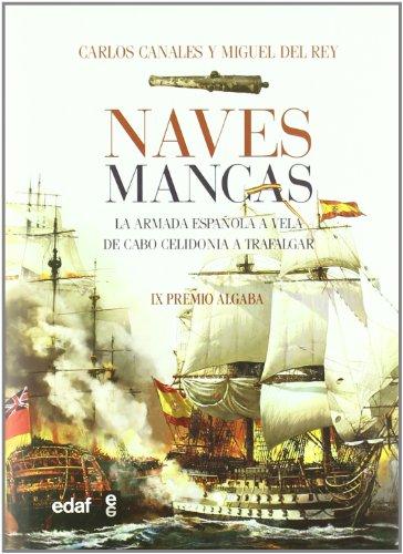Naves Mancas (Clio. Crónicas de la Historia) por Carlos Canales Torres