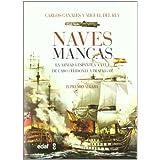 Naves Mancas (Clio. Crónicas de la Historia)