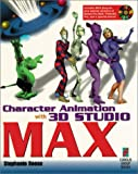 Character Animation With 3d Studio Max