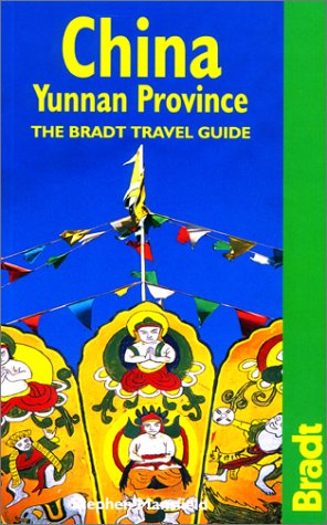 China: Yunnan Province (Bradt Travel Guides) por Stephen Mansfield