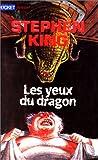 les yeux du dragon