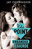 The Point - Unbändige Begierde: Bad-Boy-Romance (Welcome Point 3)