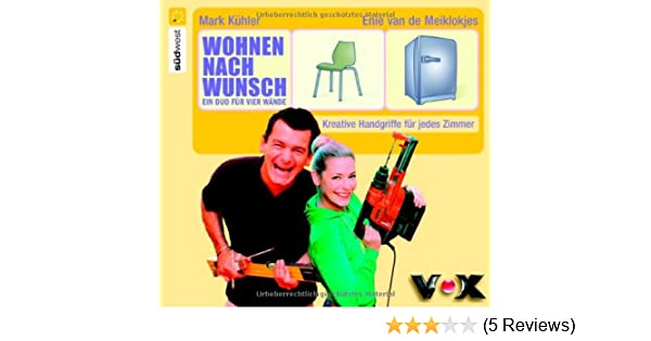 Wohnen nach Wunsch: Amazon.de: Mark Kühler, Enie van de ...