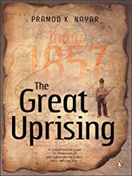 Great Uprising, The: India 1857