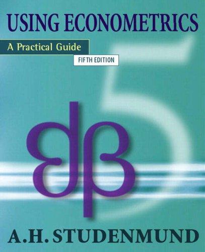 Using Econometrics: A Practical Guide: International Edition por A.H. Studenmund
