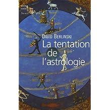 La tentation de l'astrologie