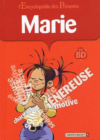 L'Encyclopédie des prénoms, tome 9 : Marie