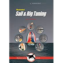 Sail and Rig Tuning (Illustrated Nautical Manuals)