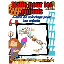 Italie pour les enfants: Livre de coloriage pour les enfants