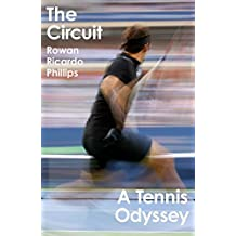 The Circuit: A Tennis Odyssey (English Edition)