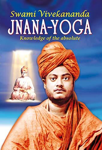 Jnana-Yoga(Swami Viivekananda) (Vivekananda Literature Book ...
