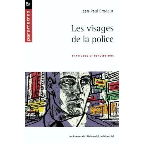 Les visages de la police. : Pratiques et perceptions