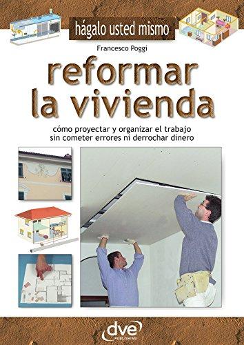 Reformar la vivienda por Francesco Poggi