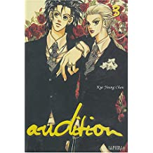 Audition, tome 3
