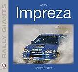 Subaru Impreza (Rally Giants) (English Edition)