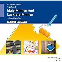 Maler/-innen und Lackierer/-innen - Arbeitsheft mit eingetragenen Lösungen auf CD