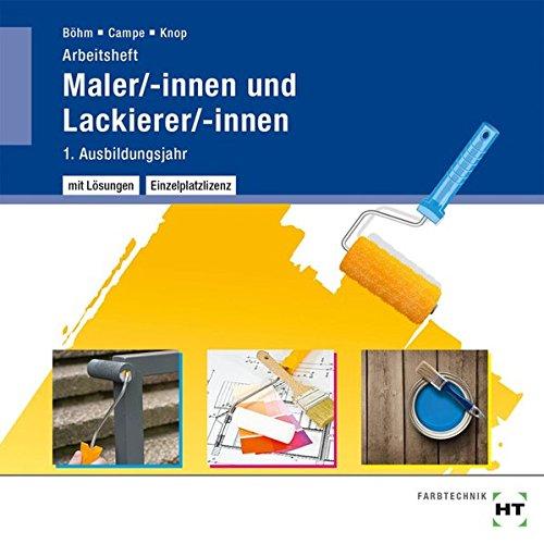 Software Maler (Maler/-innen und Lackierer/-innen - Arbeitsheft mit eingetragenen Lösungen auf CD)