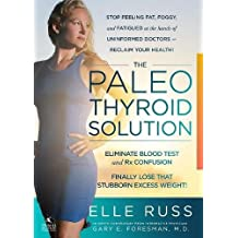 The Paleo Thyroid Solution