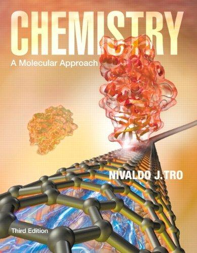 Chemistry: A Molecular Approach (3rd Edition) by Nivaldo J. Tro (2013-01-18)