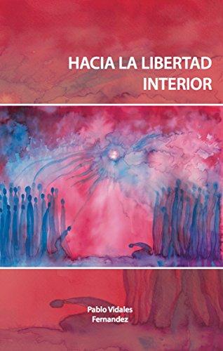 hacia-la-libertad-interior-spanish-edition