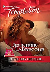 Better Than Chocolate... (Mills & Boon Temptation) (The Wrong Bed series Book 31)