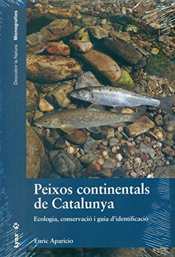 peixos-continentals-de-catalunya-ecologia-conservaci-i-guia-didentificaci