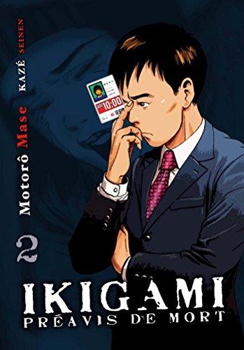 Ikigami, préavis de mort T02 par Motoro Mase