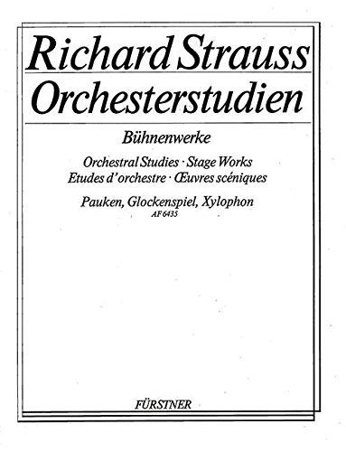 Orchesterstudien aus seinen Bühnenwerken: Pauken, Glockenspiel, Xylophon: Guntram - Feuersnot - Salome - Elektra - Der Rosenkavalier. Pauke, Glockenspiel, Xylophon.