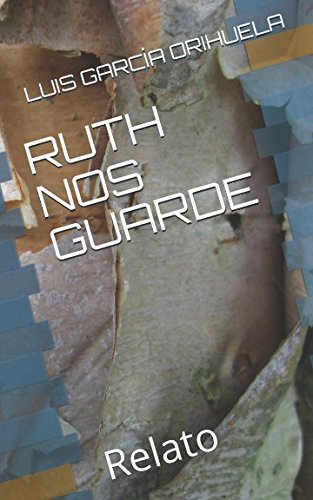 RUTH NOS GUARDE: Relato