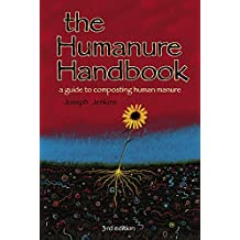 The Humanure Handbook: A Guide to Composting Human Manure