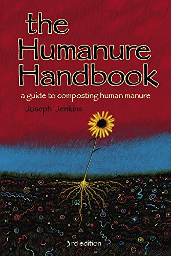 The Humanure Handbook: A Guide to Composting Human Manure par Joseph C. Jenkins