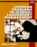 20 Common Problems in Clinical Laboratory Management