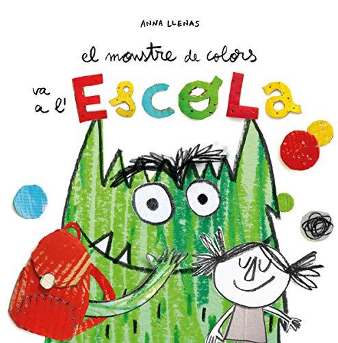 El Monstre de Colors va a l'escola por Anna Llenas Serra