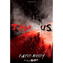 Them or Us [ THEM OR US ] By Moody, David ( Author )Nov-08-2011 Hardcover